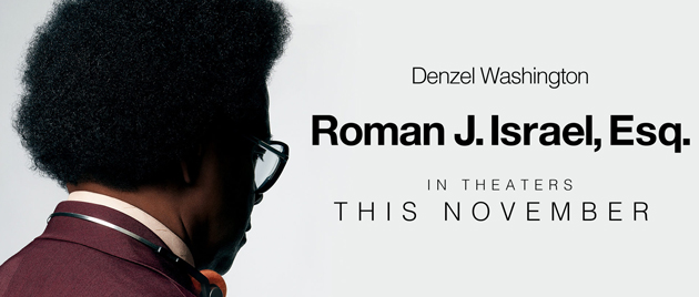 "Susan Granger's Review of ""Roman J Israel, Esq."""